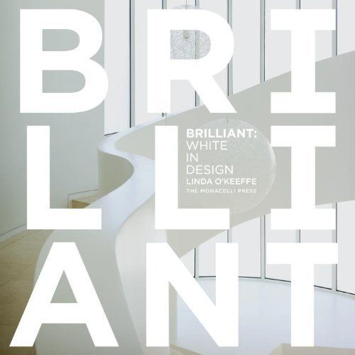 BRILLIANT: WHITE IN DESIGN