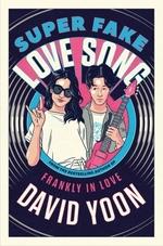Vente Livre Numérique : Super Fake Love Song  - David Yoon