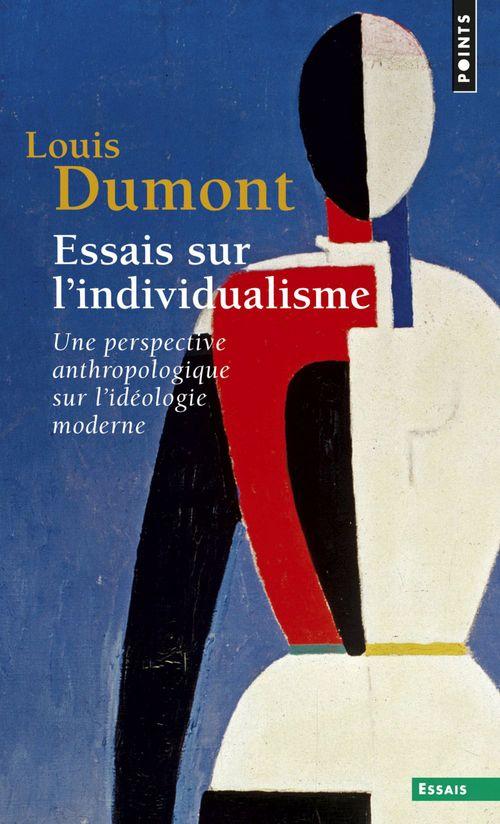 Essais sur l'individualisme ; une perspective anthropologique sur l'idéologie moderne