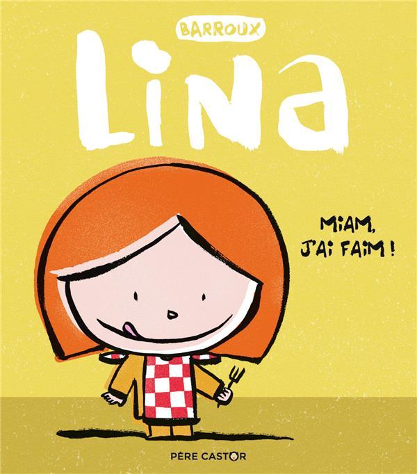 Lina T.3 ; miam, j'ai faim !