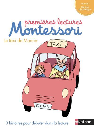 Le taxi de mamie ; premières lectures Montessori