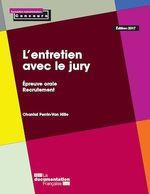 Vente Livre Numérique : L'entretien avec le jury  - Chantal Perrin-Van Hille - La Documentation française
