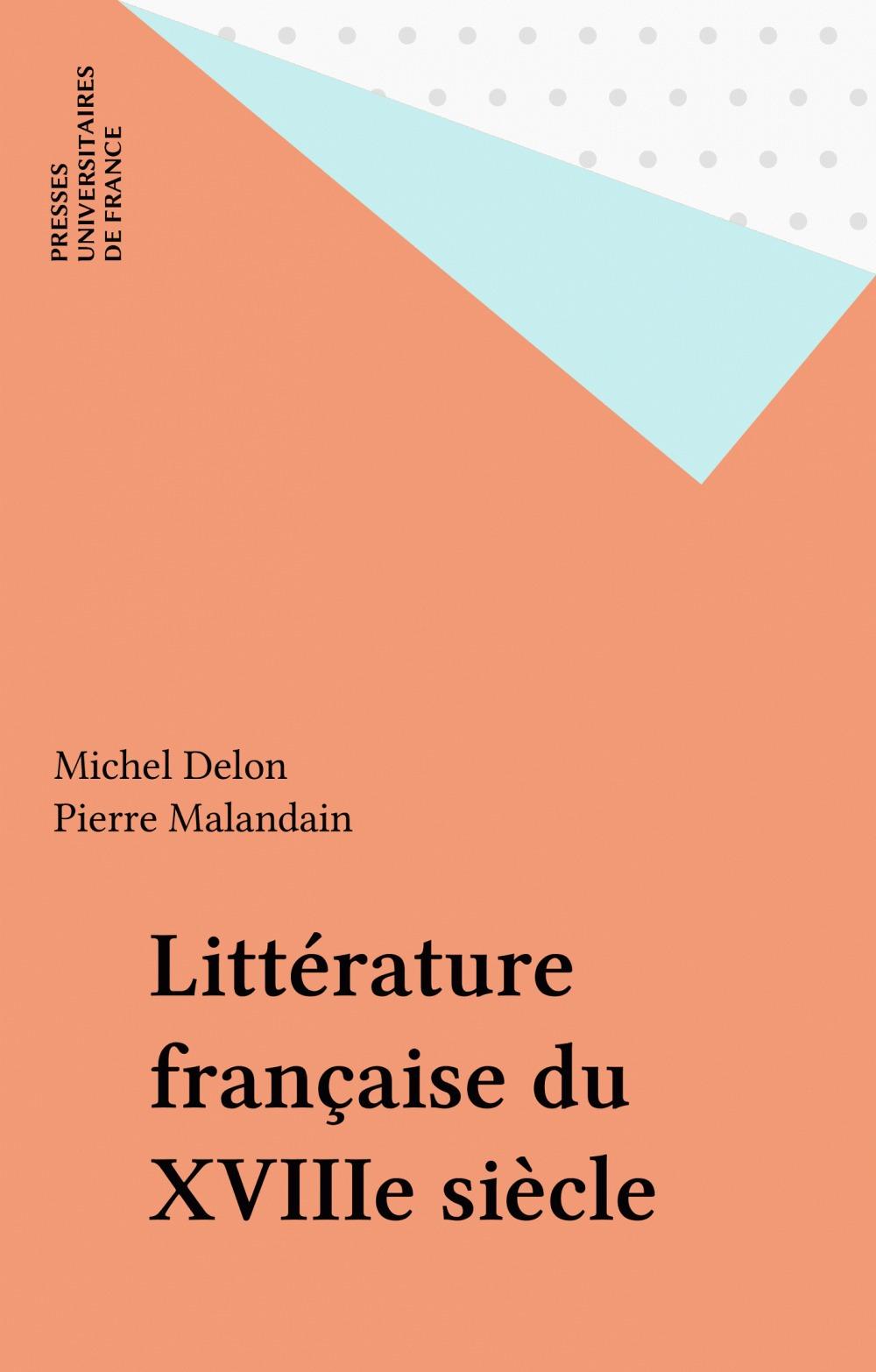 La litterature francaise du xviiie siecle