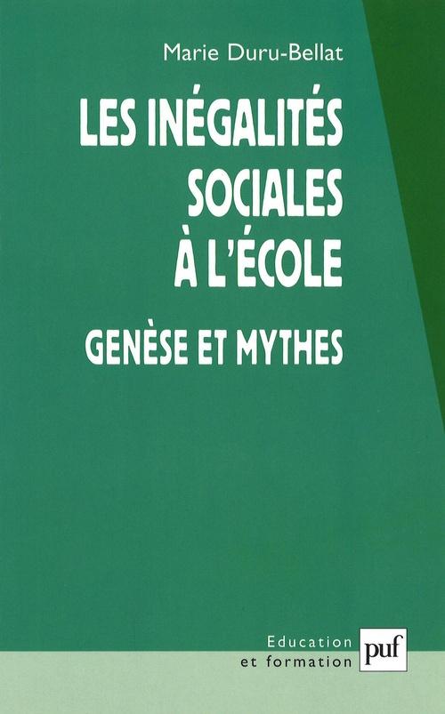 Les inégalités sociales à l'école ; génèse et mythes
