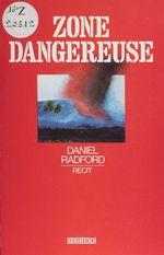Vente Livre Numérique : Zone dangereuse  - Daniel Radford