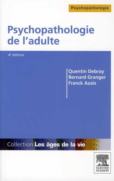 Psychopathologie de l'adulte (4e édition)