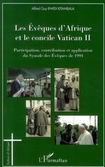 Les Evêques d'Afrique et le concile Vatican II