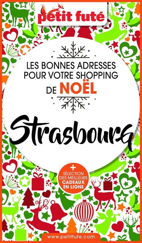 SHOPPING DE NOËL À STRASBOURG 2020 Petit Futé  - Dominique Auzias  - Jean-Paul Labourdette