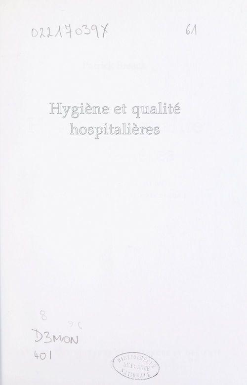Hygiène et qualité hospitalières