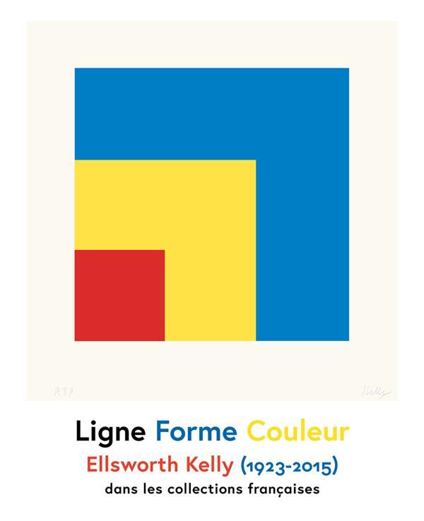 Ligne, forme, couleur ; Ellsworth Kelly (1923-2015) dans les collections françaises