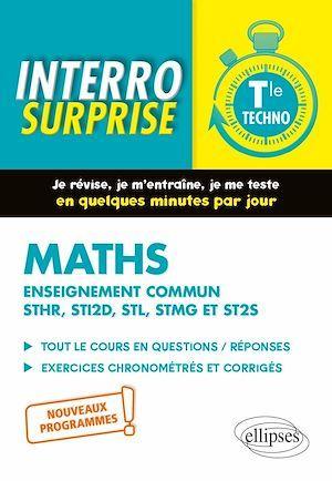 Interro surprise ; mathématiques ; terminale technologique enseignement commun STHR, STI2D, STL, STMG et ST2S