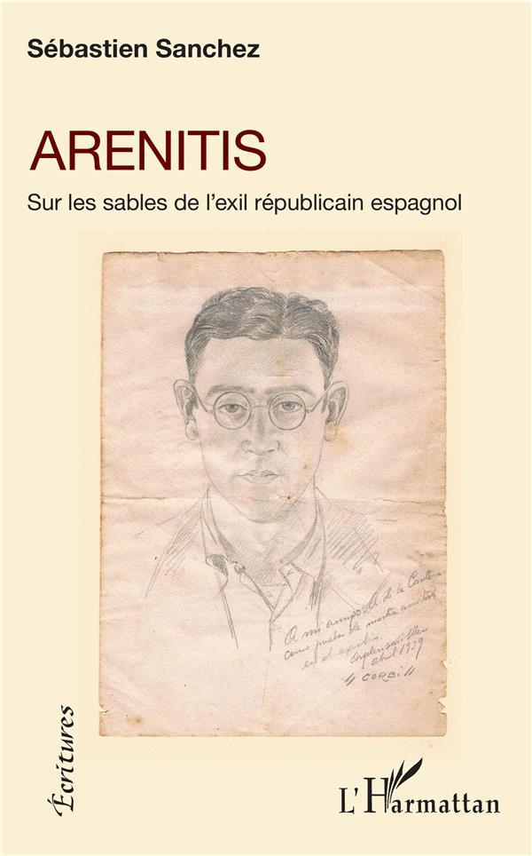Arenitis, sur les sables de l'exil républicain espagnol