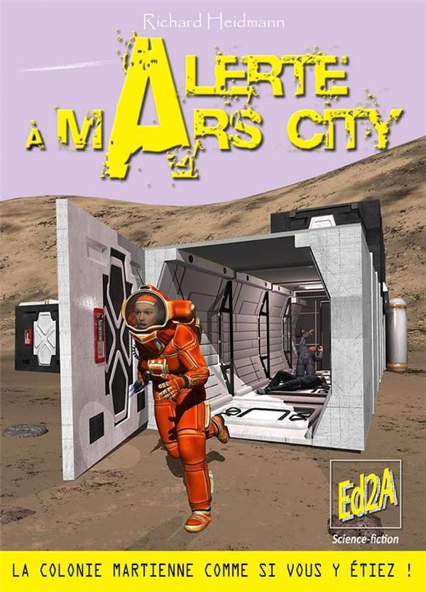 Alerte à Mars City ; la colonie martienne comme si vous y étiez !