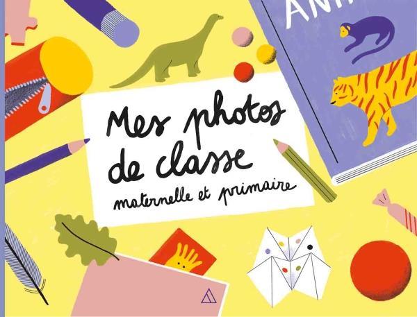 Mes photos de classe : maternelle et élémentaire