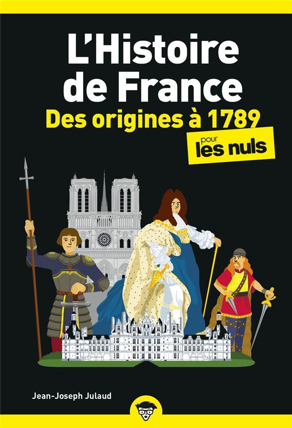 L'histoire de France poche pour les nuls ; des origines à 1789