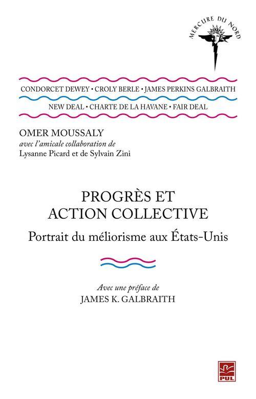 Progrès et action collective : Portrait du méliorisme aux Etats-Unis
