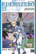 Vente EBooks : Edens zero T.15 ; pour pouvoir rire beaucoup  - Hiro Mashima