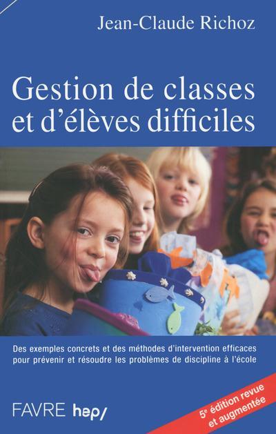 Gestion De Classes Et D'Eleves Difficiles - 5e Edition