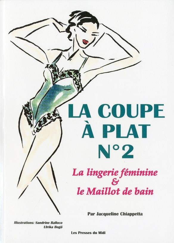 La Coupe A Plat No2 : Lingerie Feminine Et Maillot De Bain