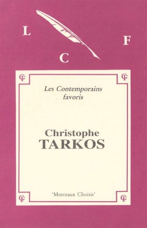 Morceaux choisis de Christophe Tarkos