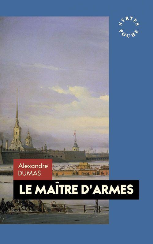 Le Maître d'armes  - Alexandre Dumas (1802-1870)