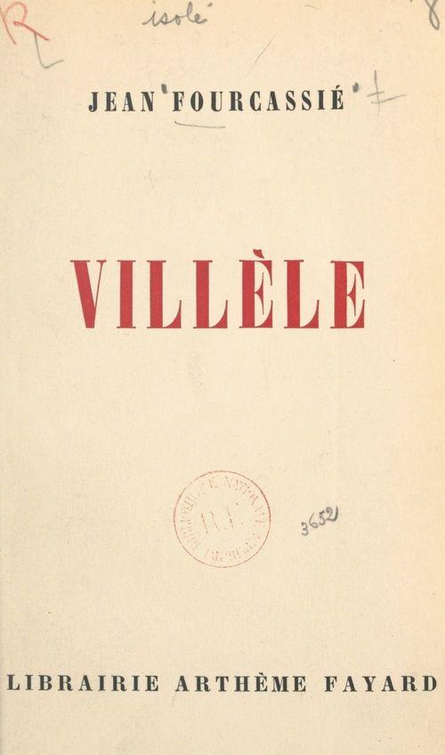 Villèle  - Jean Fourcassie