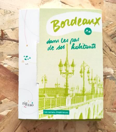 Bordeaux, dans les pas de ses habitants