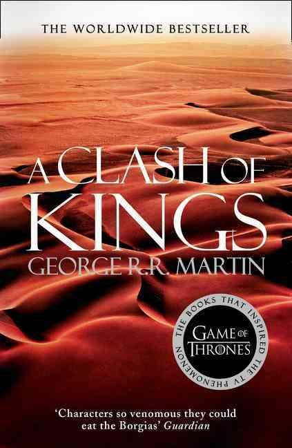 A clash of kings - a song of ice and fire: book 2