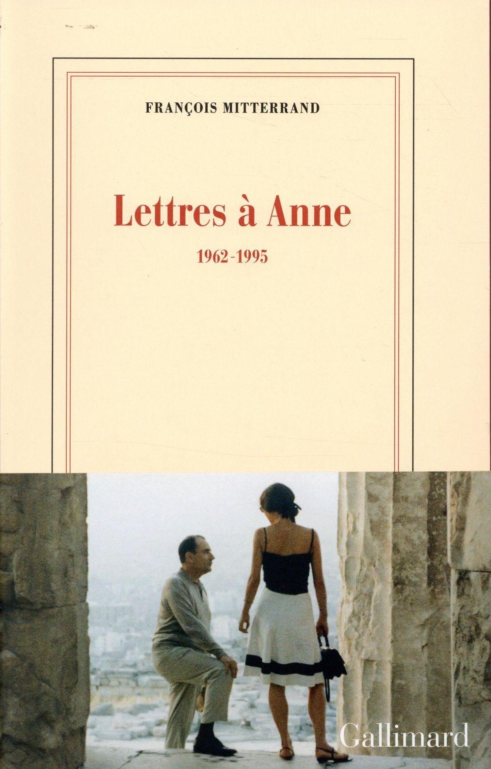 LETTRES A ANNE  -  1962-1995