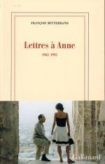 Lettres à Anne ; 1962-1995