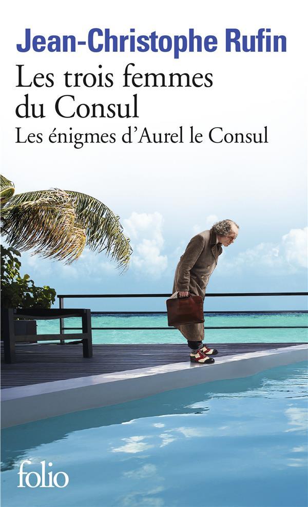 Les énigmes d'Aurel le consul T.2 ; les trois femmes du consul