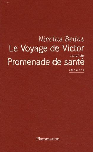 Le voyage de Victor ; promenade de santé