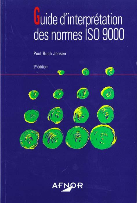 Guide d'interpretation des normes iso 9000