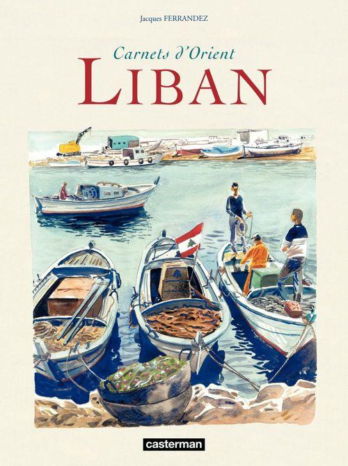 carnets d'Orient - recueil ; Liban