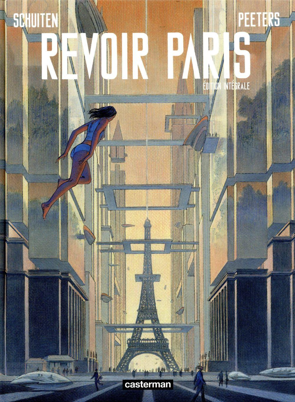 Revoir Paris ; INTEGRALE T.1 ET T.2