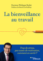 Vente Livre Numérique : La bienveillance au travail  - Philippe Rodet