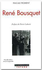 René Bousquet  - Pascale Froment