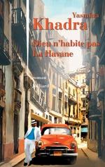 Vente EBooks : Dieu n'habite pas La Havane  - Yasmina Khadra