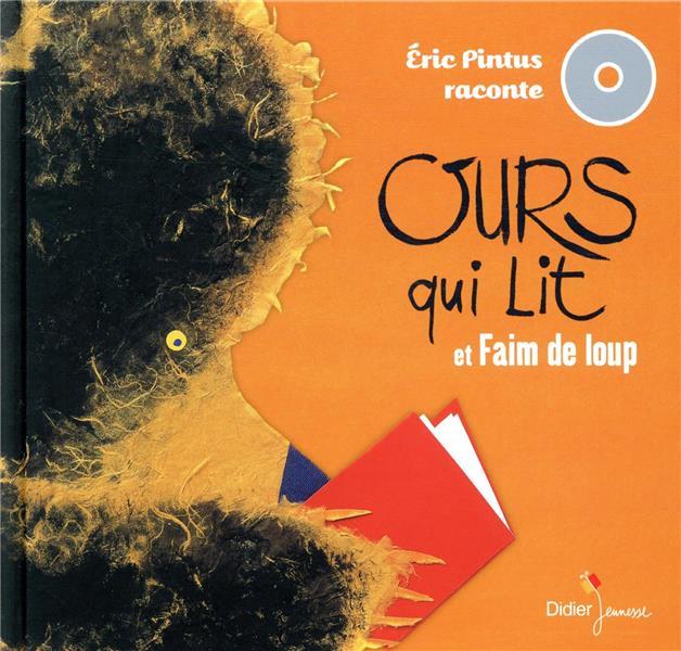 ERIC PINTUS RACONTE  -  OURS QUI LIT  -  FAIM DE LOUP