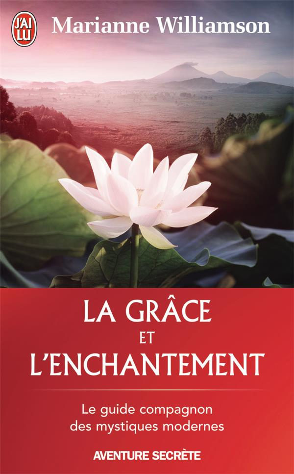 La Grace Et L'Enchantement