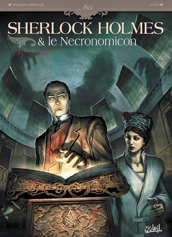 Sherlock Holmes et le Necronomicon t.1; l'ennemi intérieur