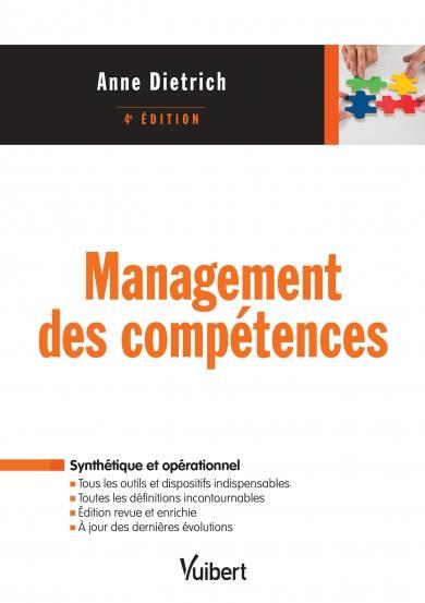 MANAGEMENT DES COMPETENCES (4E EDITION) DIETRICH, ANNE