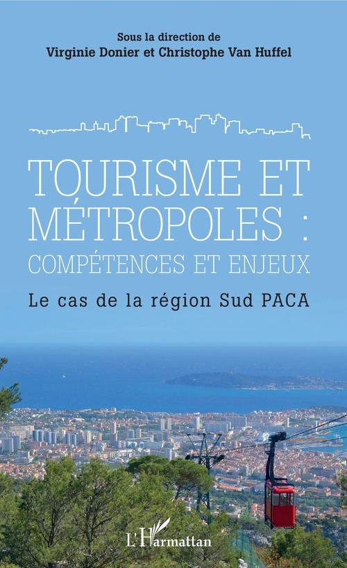Tourisme et métropoles : compétences et enjeux