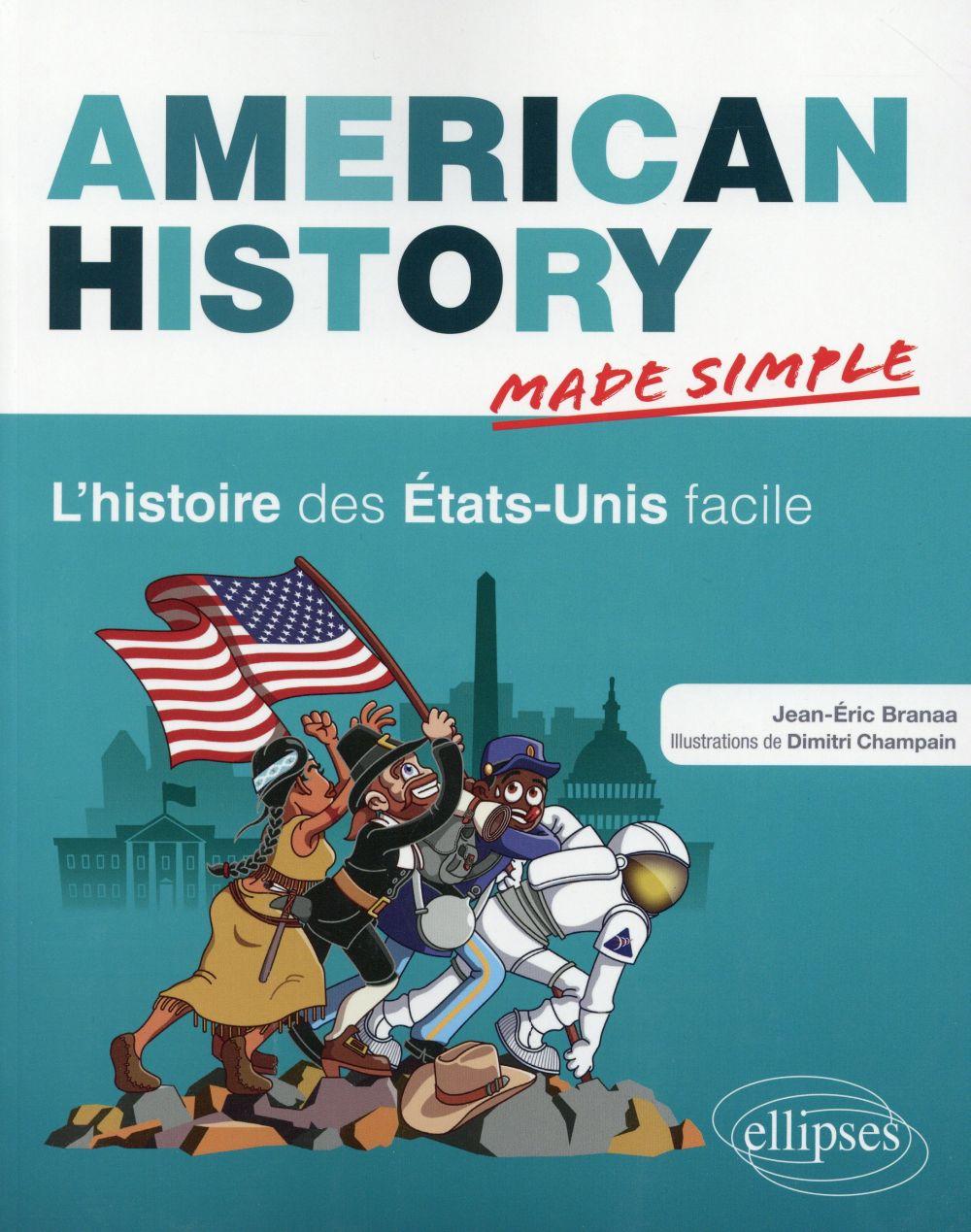 American history made simple ; l'histoire des Etats-Unis facile