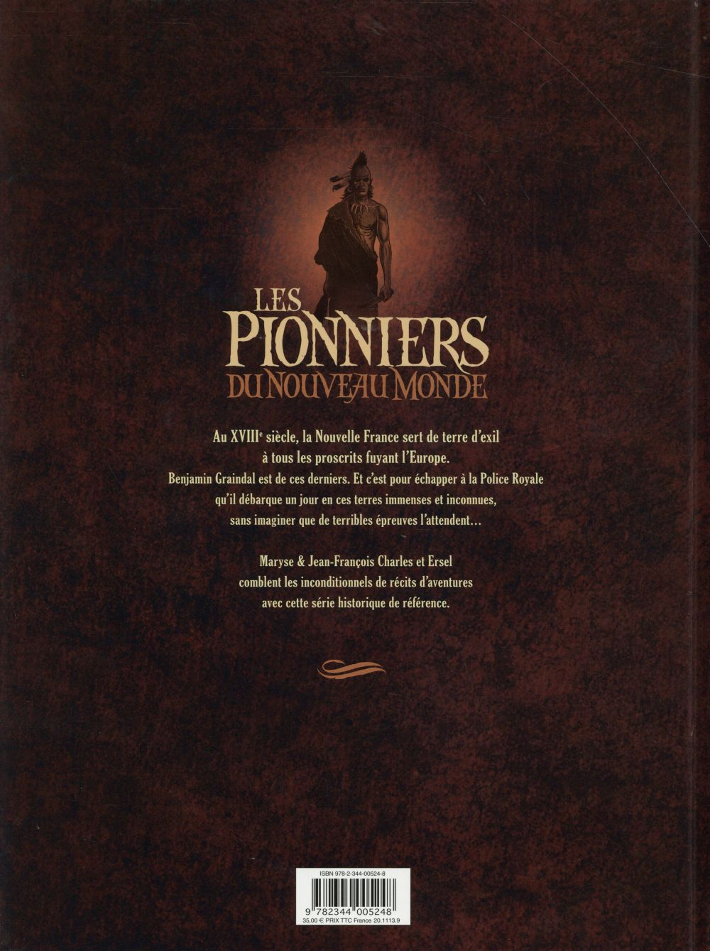 les pionniers du Nouveau Monde ; Intégrale vol.3 ; t.9 à t.12