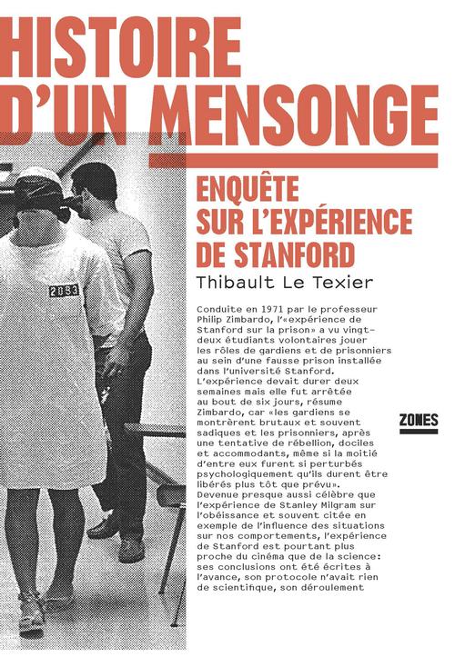 Histoire d'un mensonge ; enquête sur l'expérience de Stanford