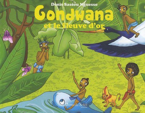 Gondwana et le fleuve d'or