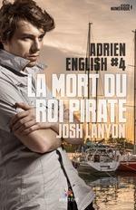La mort du roi des pirates  - Josh Lanyon