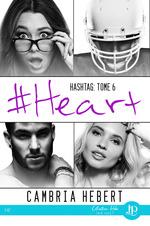 Hashtag t.6 ; #heart