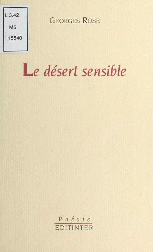 Le desert sensible